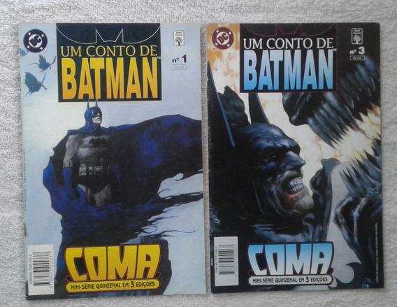 Hd Um Conto De Batman - Coma Minissérie/abril Nº 1 E 3