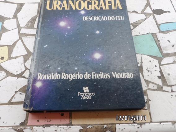 Uranografia - Ronaldo Rogério De Freitas Mourão