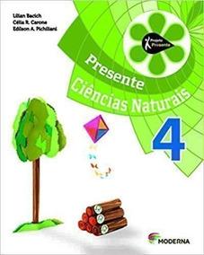Ciências Naturais. 4º Ano - Projeto Presente Lilian Bacich