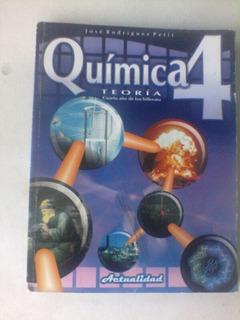 Libro Quimica 4 To Año Edit. Actialidad Jose Rodriguez Petit