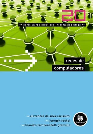 Redes De Computadores Vol 20 Alexandre S Carissimi Bookman