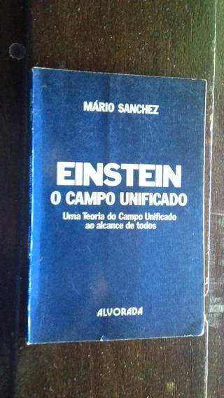 Einstein - O Campo Unificado