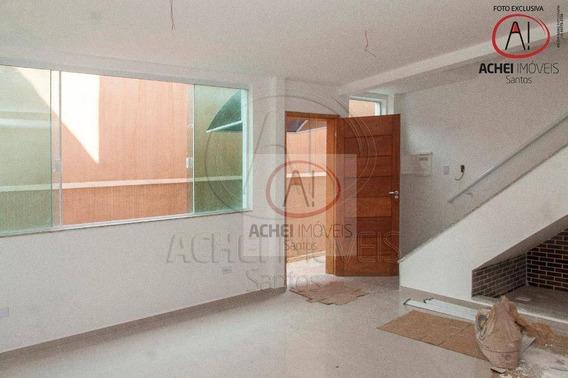 Casa Com 2 Dormitórios À Venda, 90 M² Por R$ 470.000,00 - Marapé - Santos/sp - Ca1622