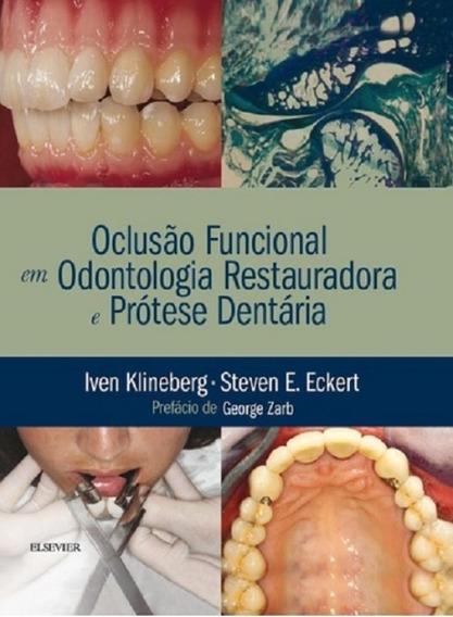 Oclusao Funcional Em Odontologia Restauradora E Protese Dent