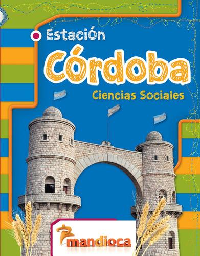 Estación Córdoba - Editorial Mandioca