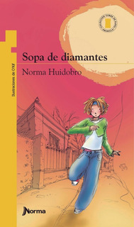 ** Sopa De Diamantes ** Norma Huidobro