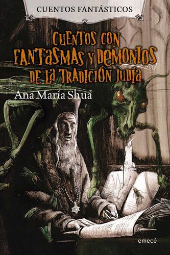 Imagen 1 de 3 de Cuentos Con Fantasmas Y Demonios De La Tradición