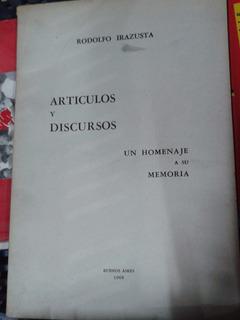 Artículos Y Discursos Un Homenaje A Su Memoria Irazusta A798