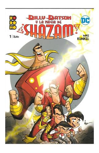 Billy Batson Y La Magia De Shazam #1 - Kodomo Ecc