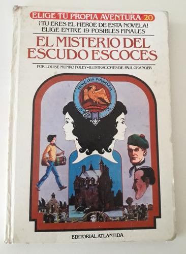Libro Elige Tu Propia Historia-el Misterio Del Escudo Escoce