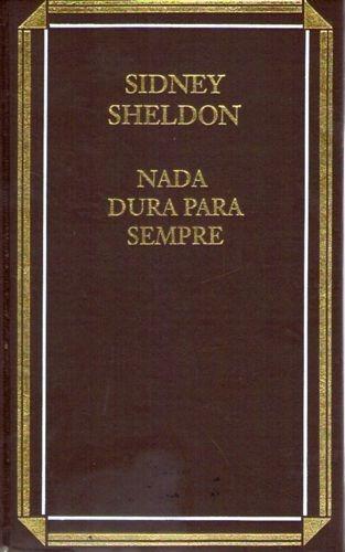 Nada Dura Para Sempre (círculo) Sheldon, Sidney
