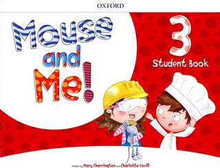 Mouse And Me 3 - Student Book - Oxford