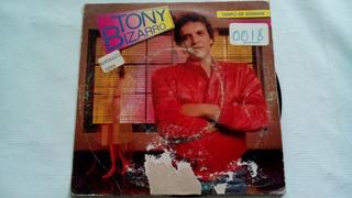 Compacto - Tony Bizarro - Tempo De Sonhar - Ganhei Você