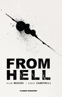 Comic From Hell Nueva Edicion - Alan Moore