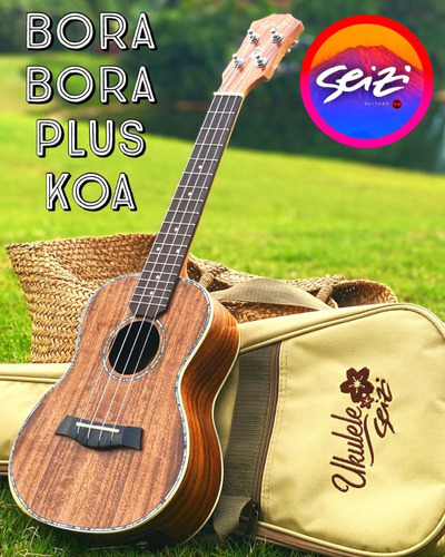 Ukulele Seizi Bora Bora Plus Concert Elétrico Bag Koa