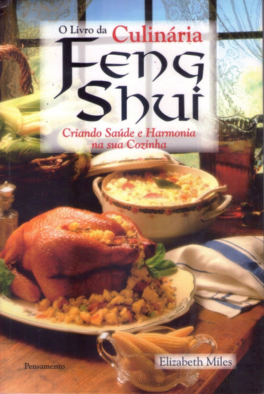 O Livro Da Culinaria Feng Shui Novo!