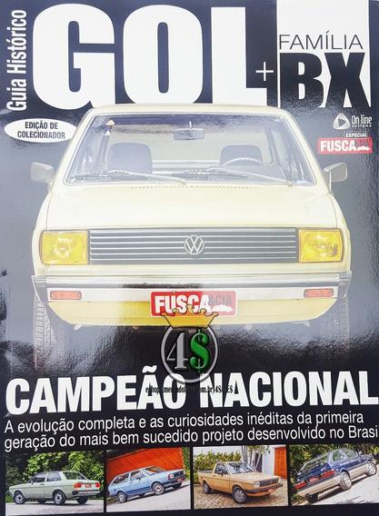 Revista Fusca & Cia Especial Guia Histórico Gol + Família Bx