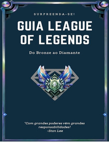 League Of Legends - Do Bronze Ao Diamante Guia Completo
