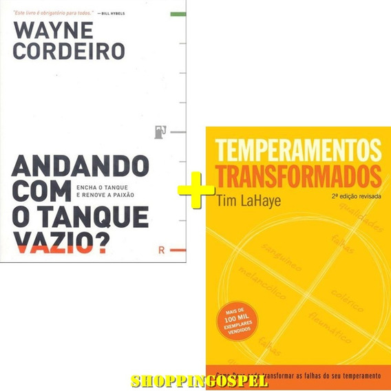 Andando Com O Tanque Vazio + Temperamentos Transformados