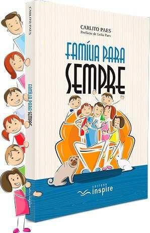 Livro Carlito Paes - Família Para Sempre