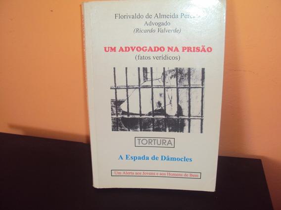 Um Advogado Na Prisão