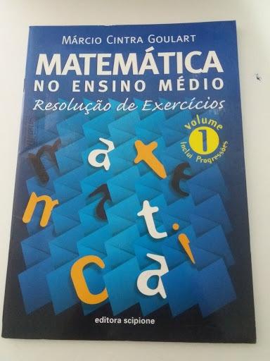 Matemática No Ensino Médio - Resolução D Márcio Cintra Goul