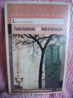 Ciudad Abandonada Fondo De Mi Corazón Laura Antillano Cpx080