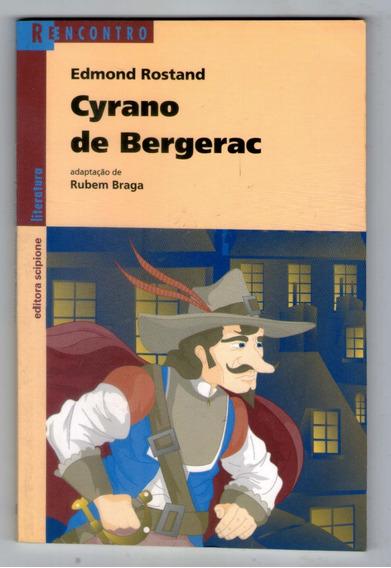 Livro: Cyrano De Bergerac - Edmond Rostand- Série Reencontro