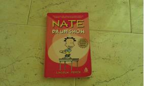 Livro: Nate Ds Um Show. Lincoln Peirce