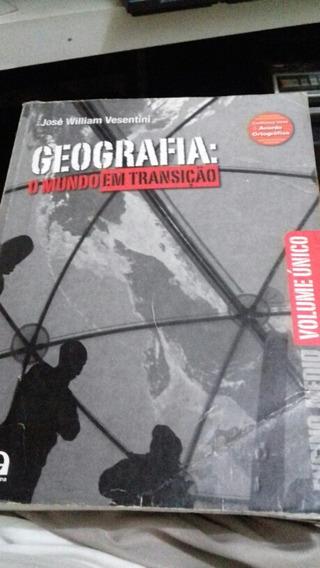 Geografia : O Mundo Em Transiçâo/vesentini/frete Grátis