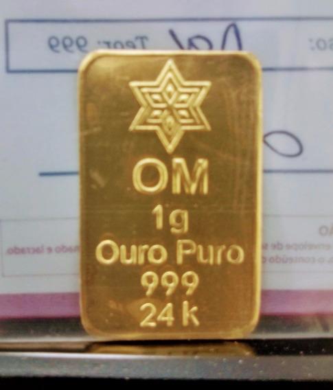 Barra Com Certificado Om Ouro Minas 1 Grama Puro 999 24k