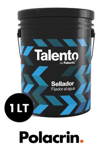 Imagen 1 de 10 de Fijador Sellador Al Agua Polacrin Talento 1 Lt Rapido Secado