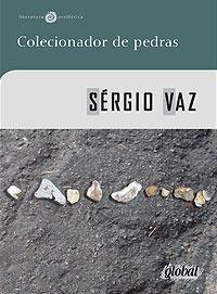 Livro Colecionador De Pedras - Sérgio Vaz - Poesia Cooperifa