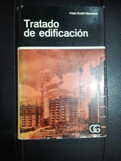 Tratado De Edificacion 1967 Frick/ Knoll/ Neumann