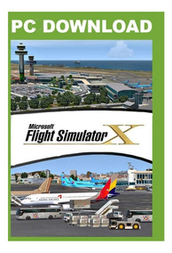 Fsx - Flight Simulator X + Aeronaves & Cenários