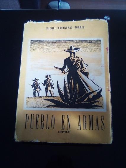 Pueblo En Armas Miguel Contreras Torres