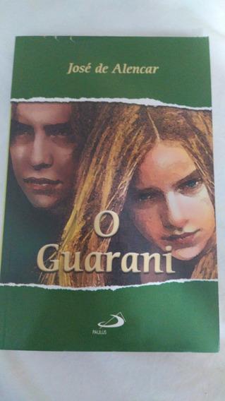 * Livro - José De Alencar - O Guarani - Escolha Fotos