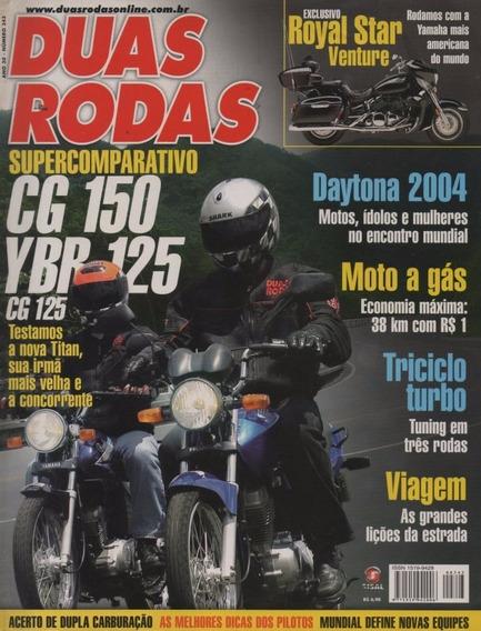 Duas Rodas N°343 Honda Cg 150 Ybr 125 Royal Star Venture