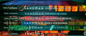 Sandman - 3 Volumes - Conrad - Capa Dura R$80 Cada