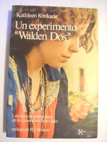 Un Experimento Walden Dos De Kathleen Kinkade  -