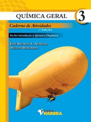 Quimica Geral - Caderno De Atividades, V.3 - Ensino Médio -