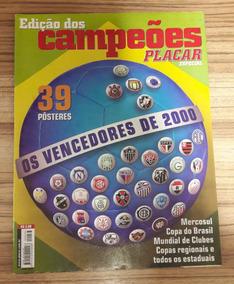 Revista Placar Edição Dos Campeões - Os Vencedores De 2000