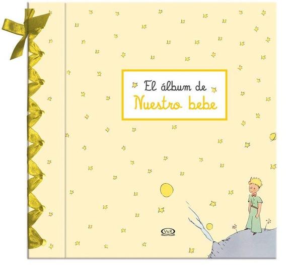 Album De Nuestro Bebe - El Principito - V & R
