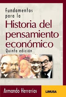Fundamentos Historia Del Pensamiento Económico - Herrerías