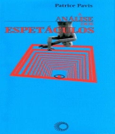 Analise Dos Espetaculos, A - 02 Ed