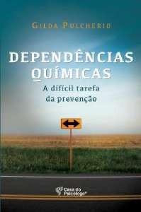 Dependencias Quimicas: A Dificil Tarefa Da Prevencao