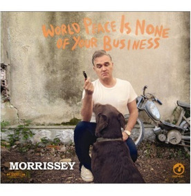 Morrissey - World Peace Is None Of Your Business Cd Digipack