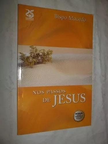* Livro Nos Passos De Jesus - Bispo Macedo Escolha Capa