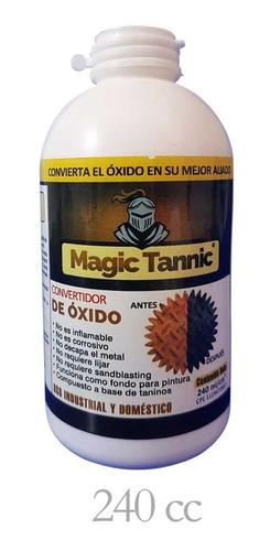 Convertidor De Óxido | Magic Tannic *** 240 Ml ***