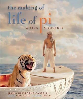 Livro The Making Of Life Of Pi - Ilustrado - Aventuras De Pi